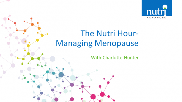 The Nutri Hour - Managing Menopause with Charlotte Hunter