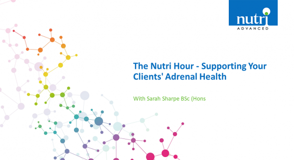 The Nutri Hour - Supporting Your Clients' Adrenal Health
